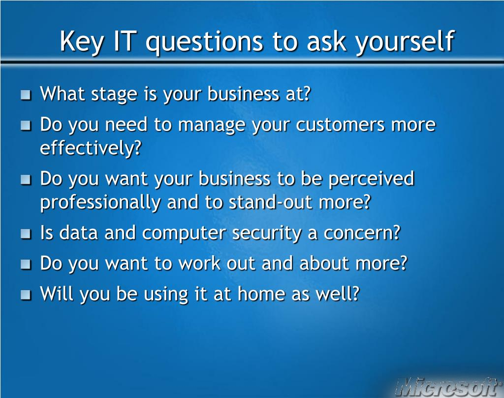 Key IT questions to ask yourself