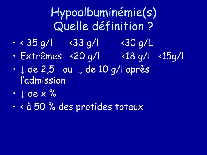 Hypoalbumin mie s quelle d finition