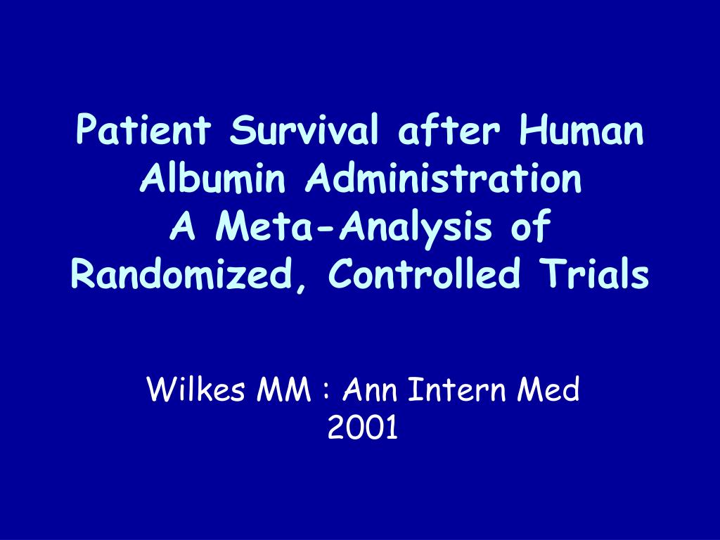 Patient Survival after Human Albumin Administration