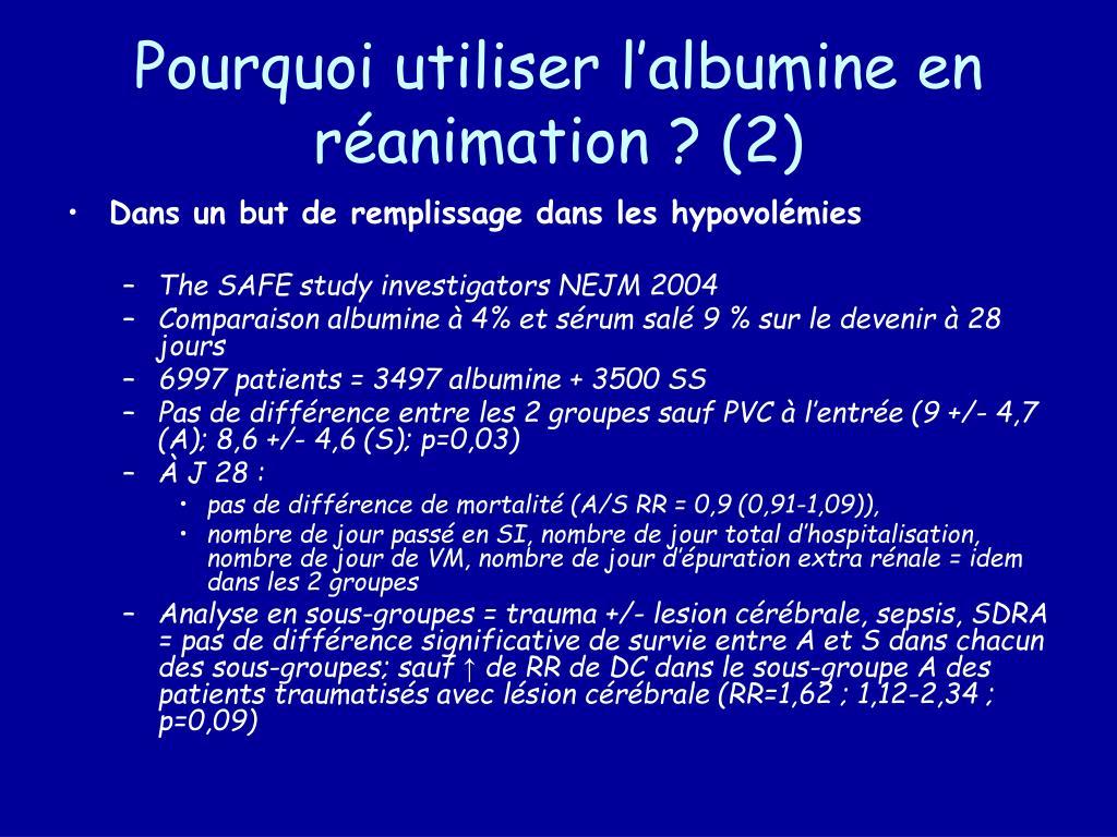 Pourquoi utiliser l'albumine en réanimation ? (2)