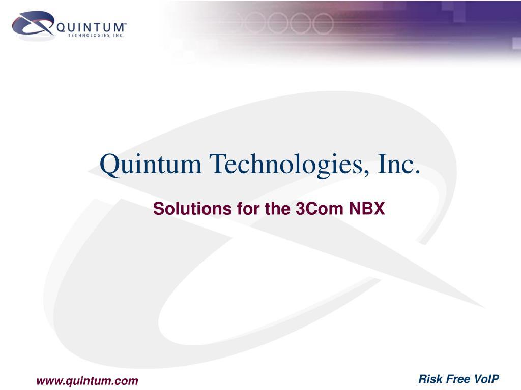 Quintum Technologies, Inc.