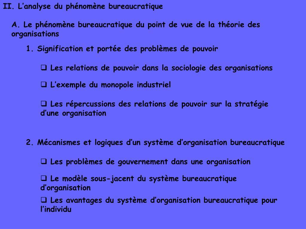 II. L'analyse du phénomène bureaucratique