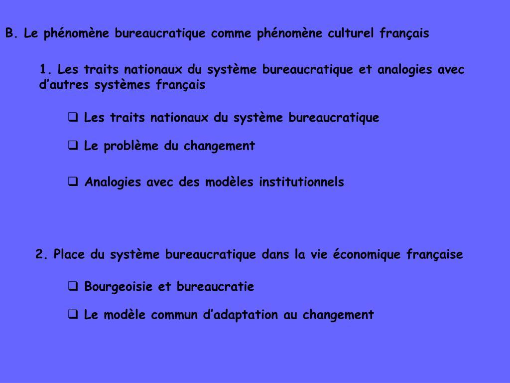 B. Le phénomène bureaucratique comme phénomène culturel français
