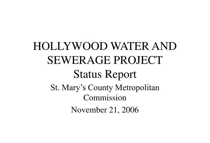 Hollywood water and sewerage project status report