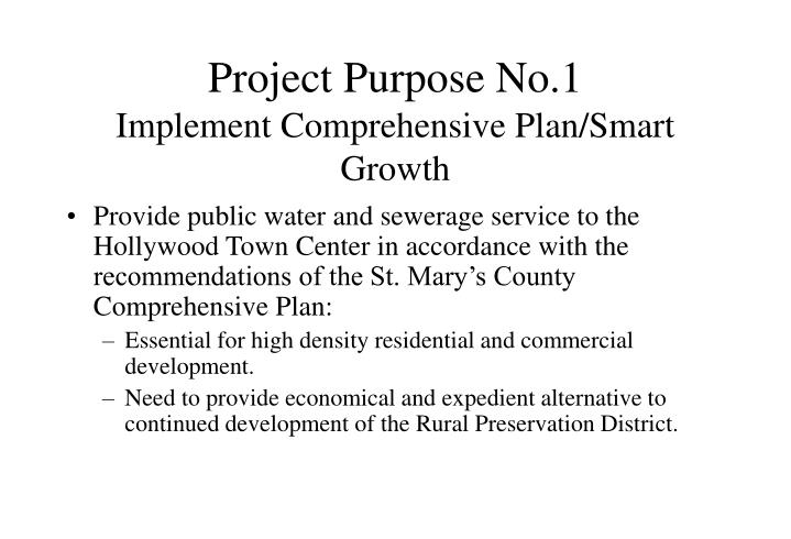 Project purpose no 1 implement comprehensive plan smart growth