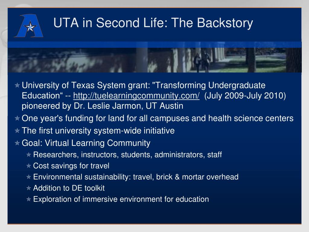 UTA in Second Life: The Backstory