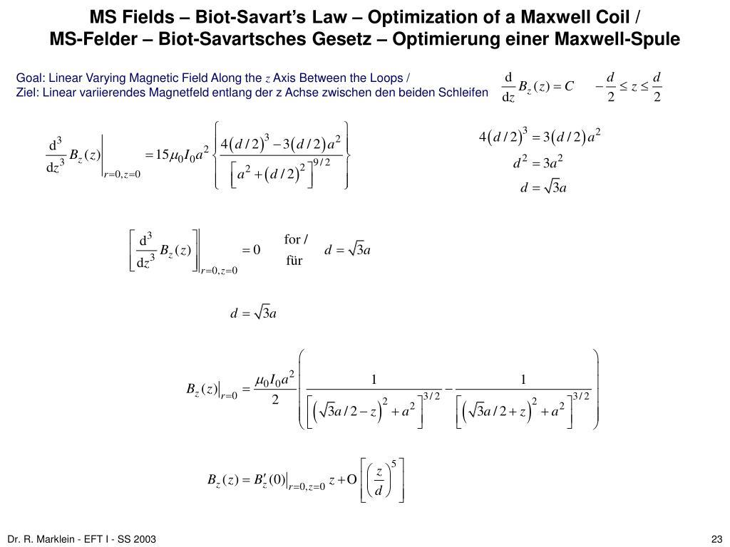 MS Fields – Biot-Savart's Law – Optimization of a Maxwell Coil