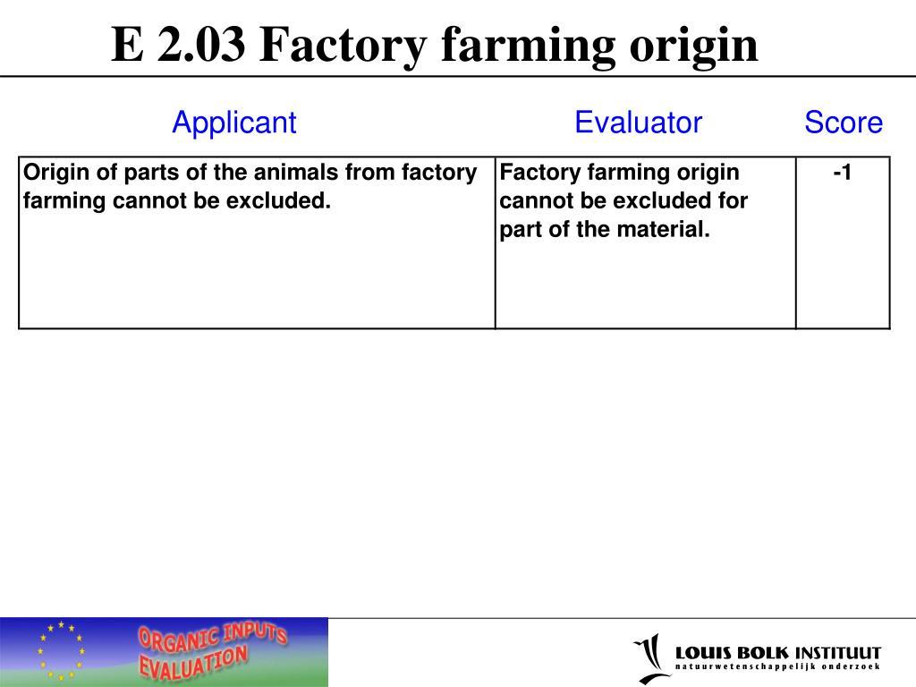 E 2.03 Factory farming origin