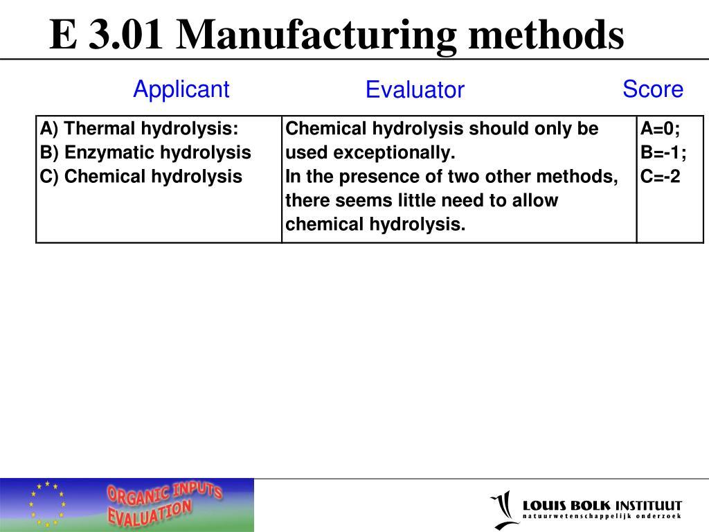 E 3.01 Manufacturing methods