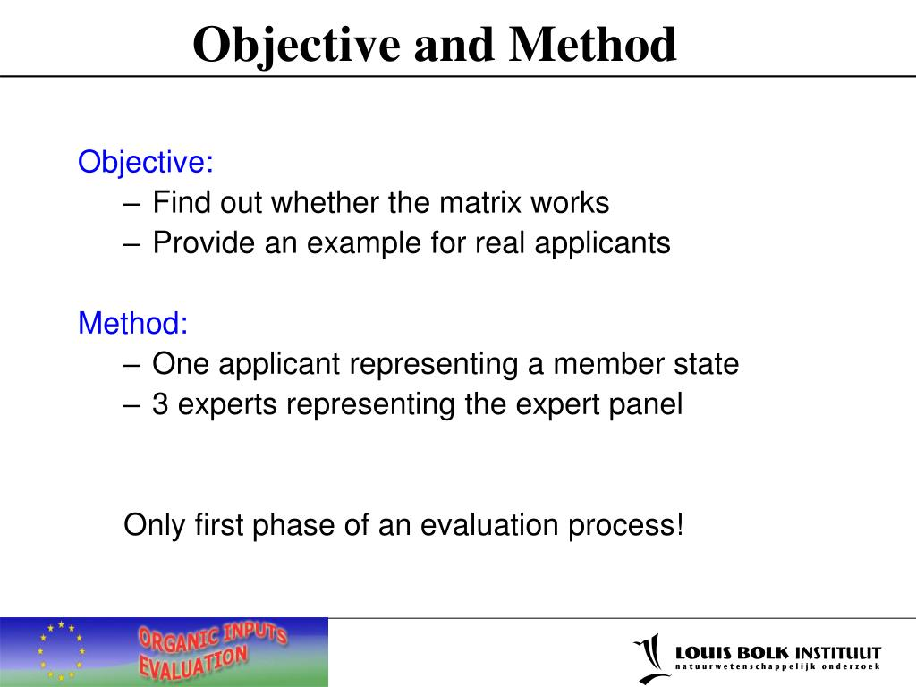 Objective and Method