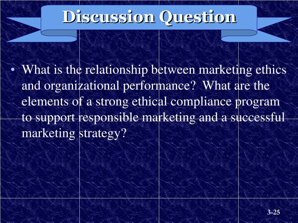 what is the relationship between ethics and organizational performance 1qwhat is the relationship between marketing ethics and organizational performance 2q what are the elements of a strong ethical compliance program to.