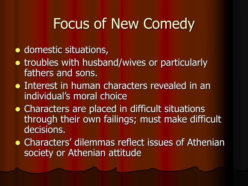 Focus of New Comedy