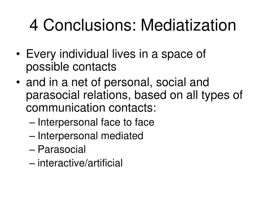 4 Conclusions: Mediatization
