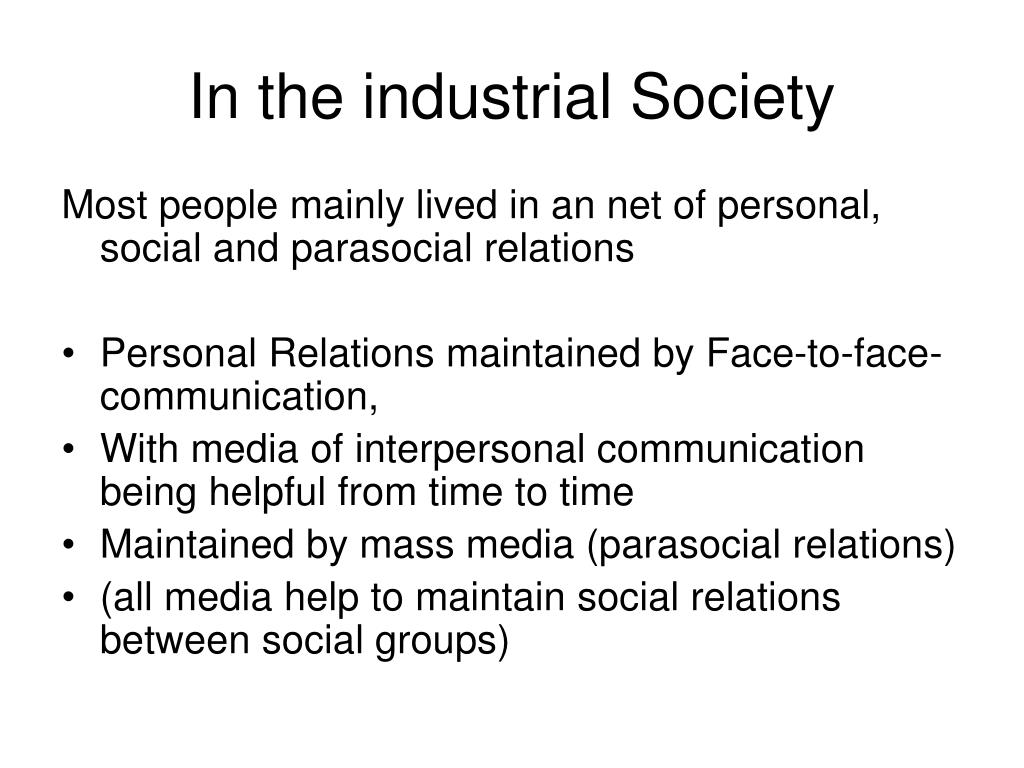 In the industrial Society
