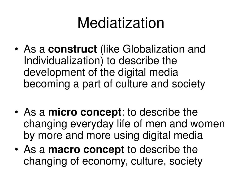 Mediatization
