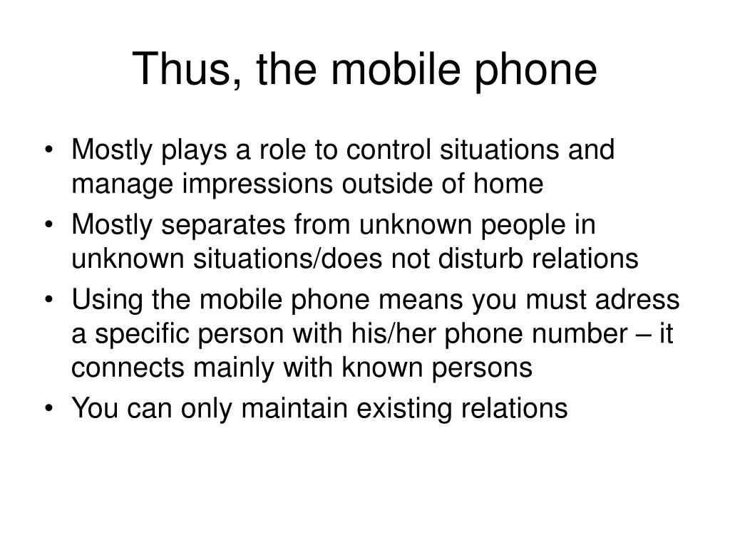 Thus, the mobile phone
