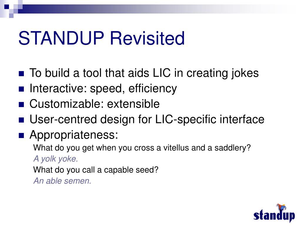 STANDUP Revisited