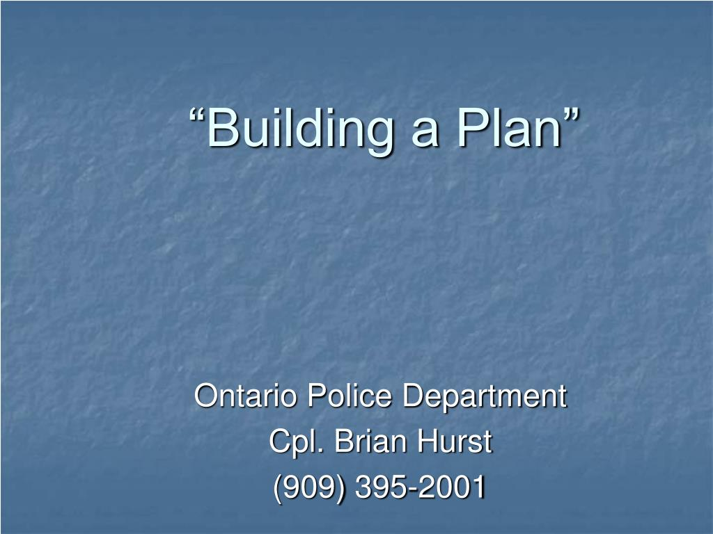 """Building a Plan"""