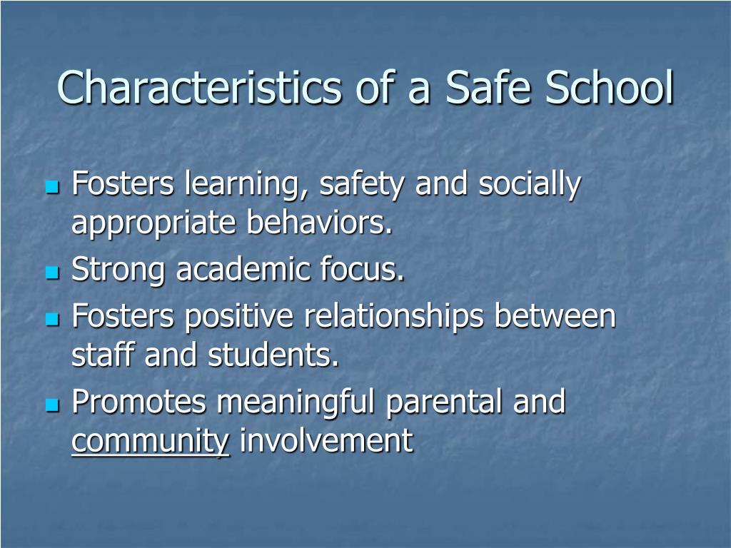 Characteristics of a Safe School