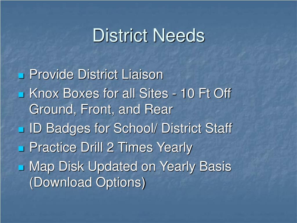 District Needs