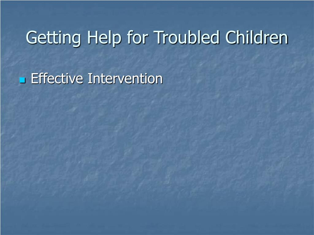 Getting Help for Troubled Children