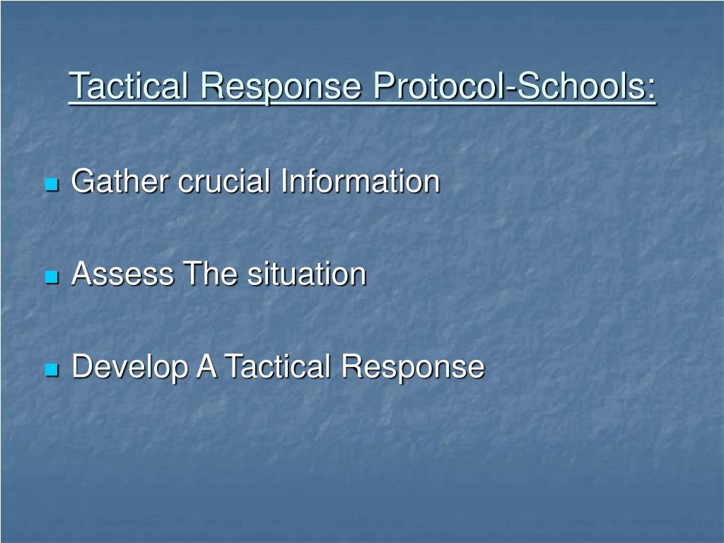 Tactical Response Protocol-Schools: