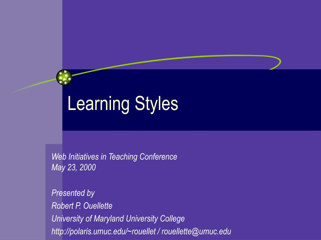 learning styles presentation Title learning styles powerpoint author: leo kenny last modified by: piercet created date: 11/9/2003 10:53:24 pm document presentation format: on-screen show (4:3.