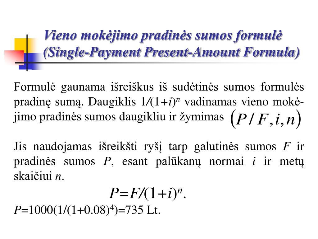 Vieno mokėjimo pradinės sumos formulė (Single-Pa
