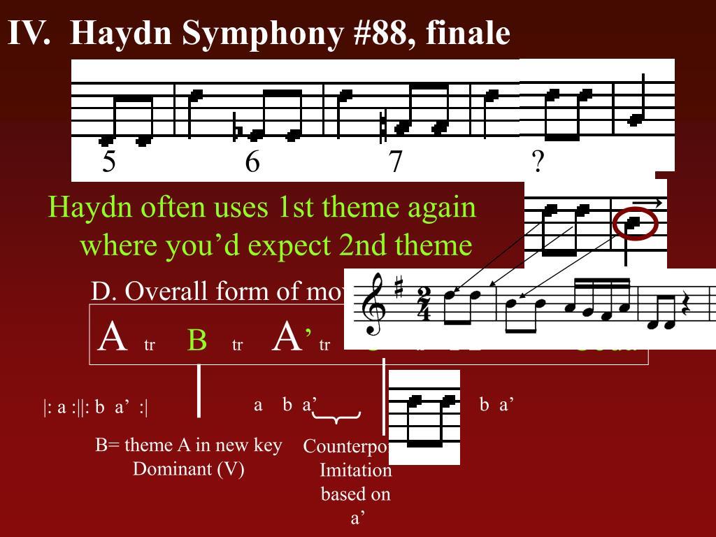 IV.  Haydn Symphony #88, finale
