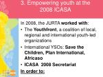 3 empowering youth at the 2008 icasa