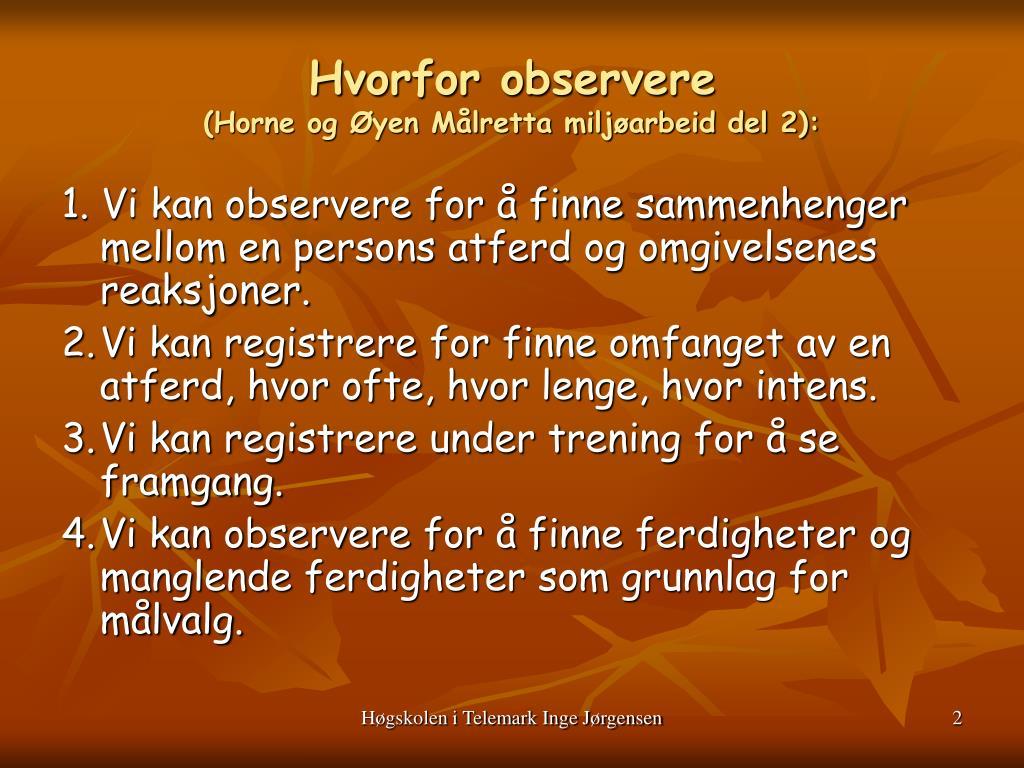 Hvorfor observere