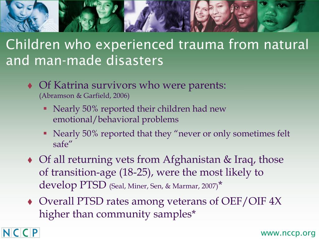 Children who experienced trauma from natural and man-made disasters
