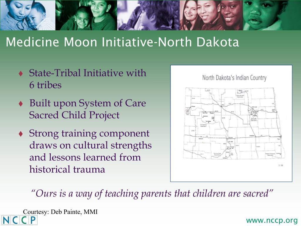 Medicine Moon Initiative-North Dakota