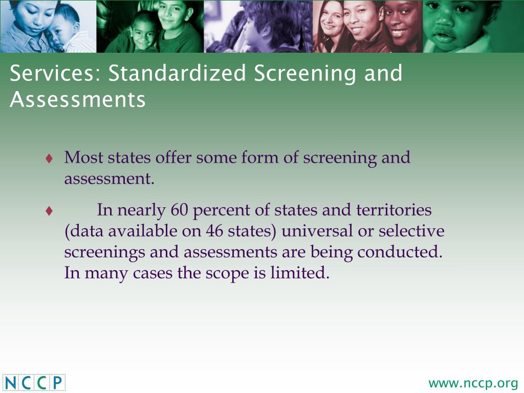 Services: Standardized Screening and Assessments