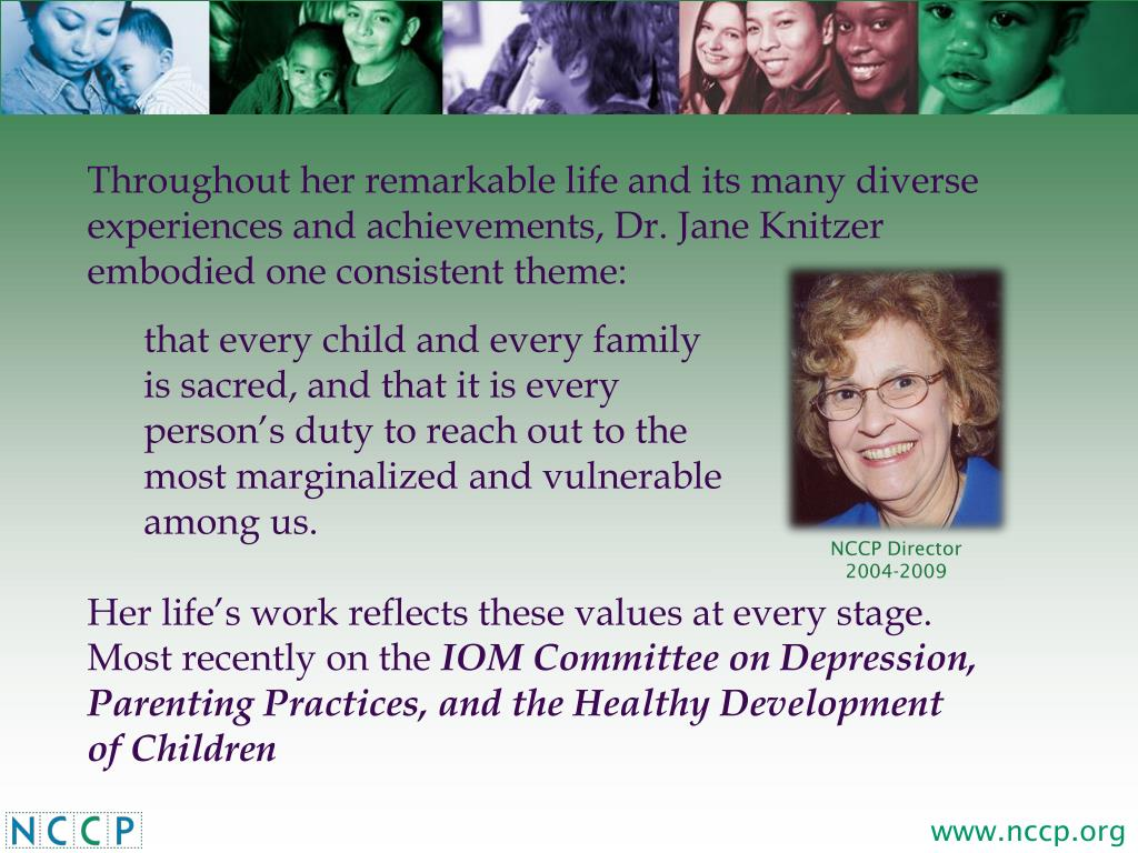 Throughout her remarkable life and its many diverse experiences and achievements, Dr. Jane Knitzer