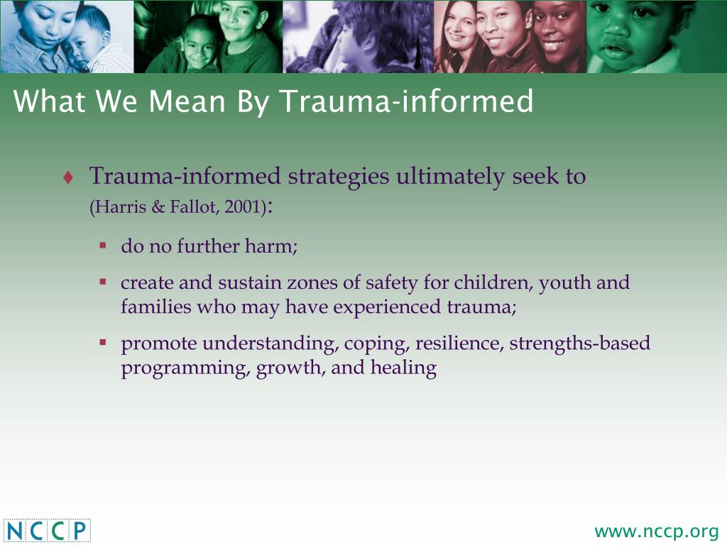 What We Mean By Trauma-informed
