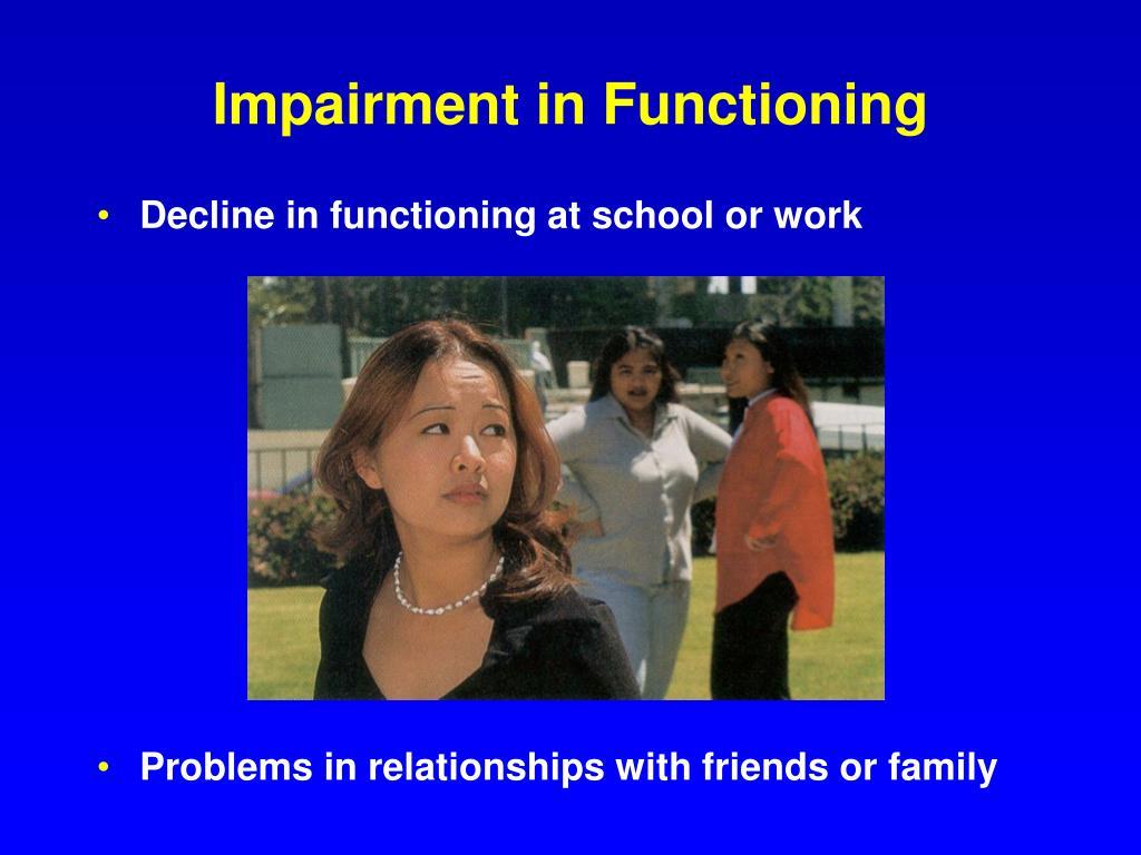 Impairment in Functioning