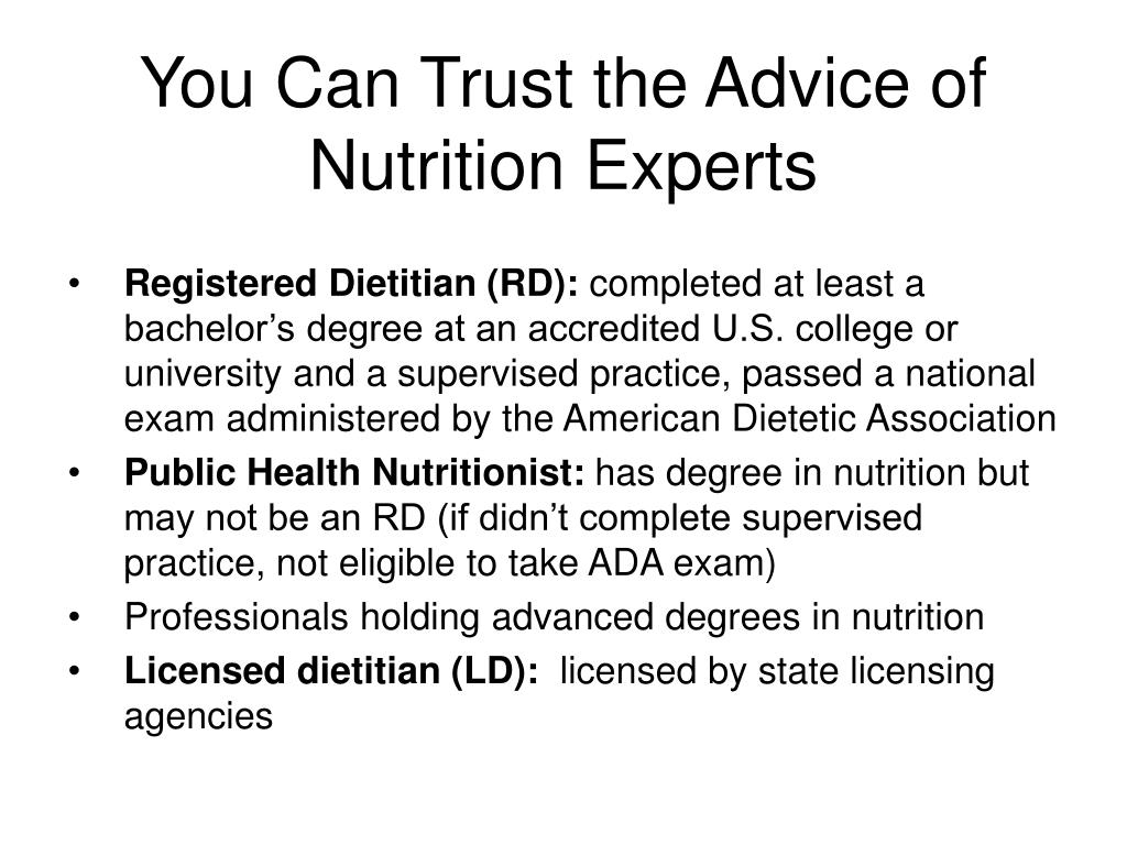 You Can Trust the Advice of Nutrition Experts