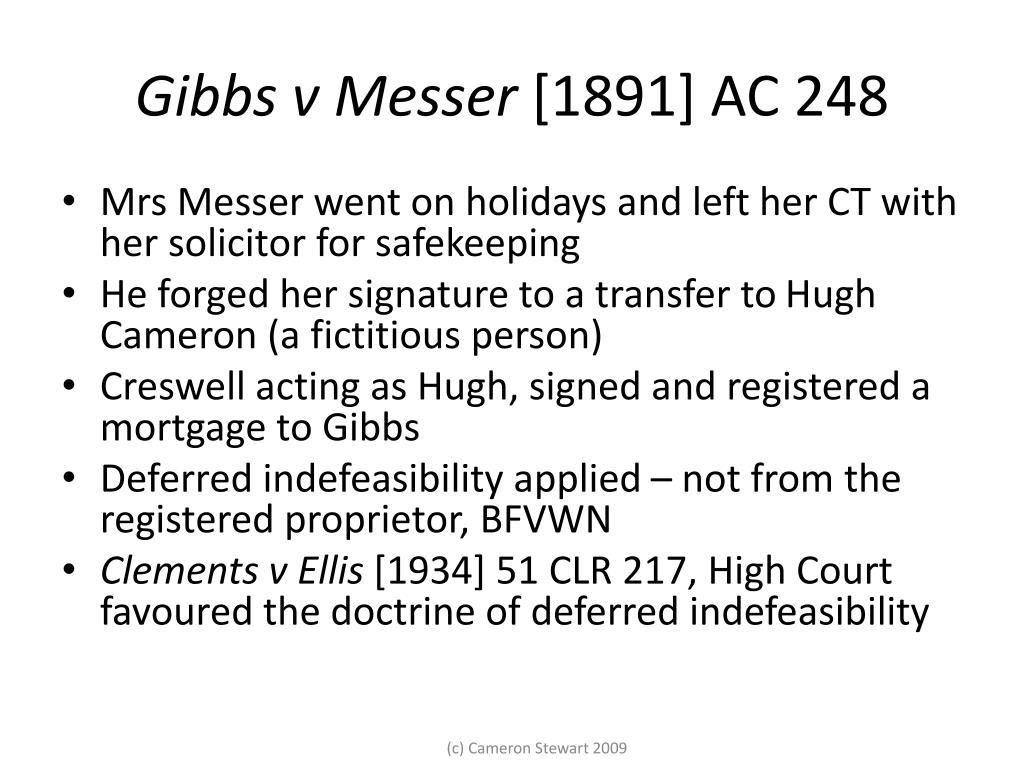Gibbs v Messer