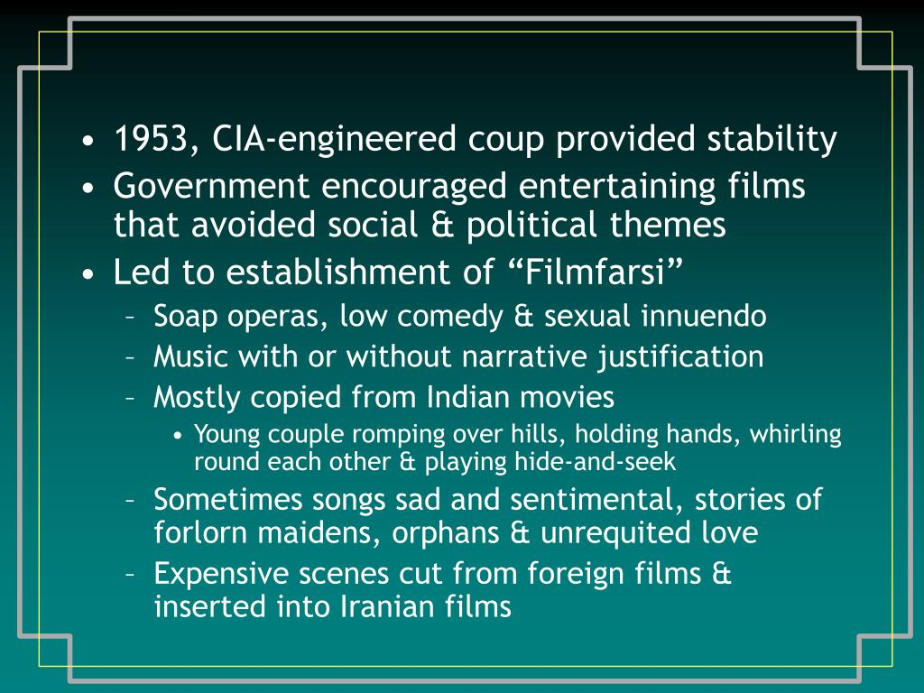 1953, CIA‑engineered coup provided stability