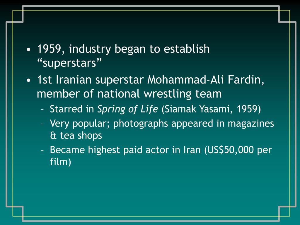 """1959, industry began to establish """"superstars"""""""