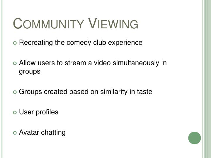 Community Viewing