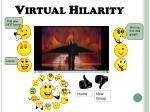 virtual hilarity1
