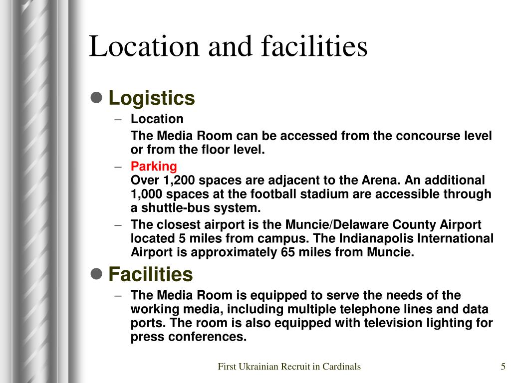Location and facilities