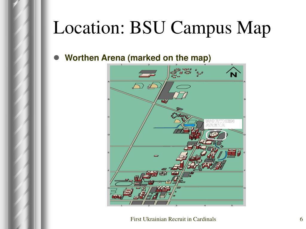Location: BSU Campus Map