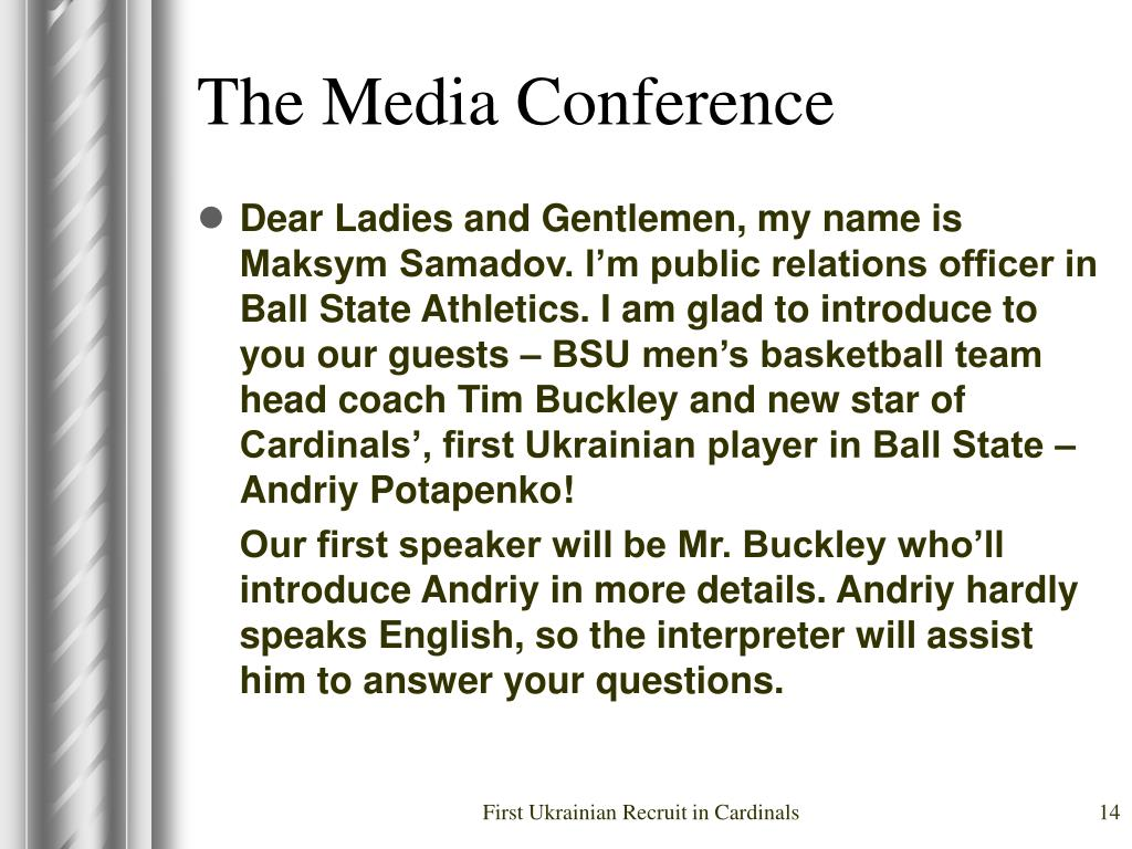 The Media Conference