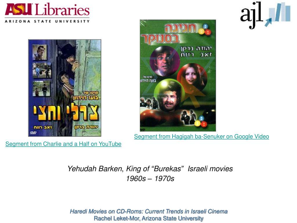 Segment from Hagigah ba-Senuker on Google Video