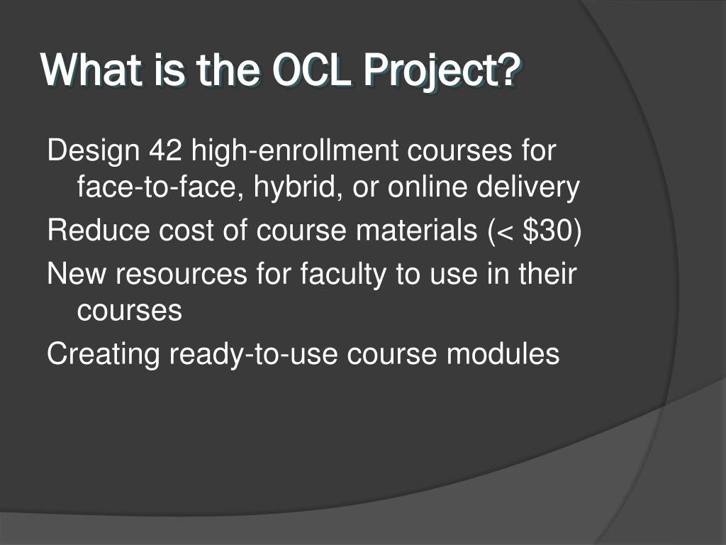 What is the OCL Project?