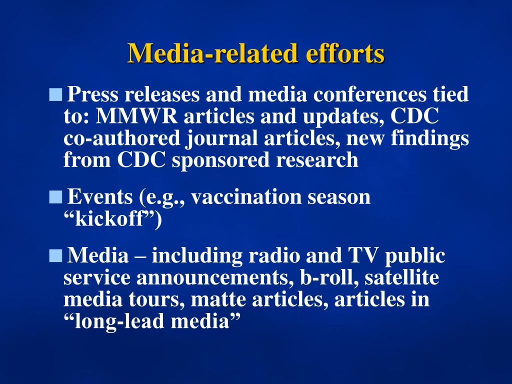 Media-related efforts