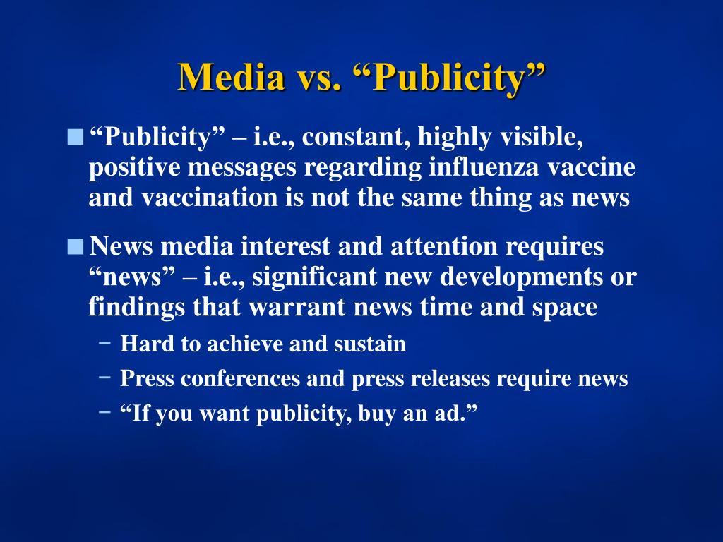 "Media vs. ""Publicity"""
